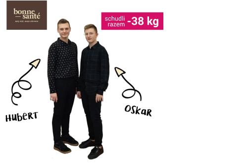 Metamorfoza dwóch braci: Oskara i Huberta [-38 kg]